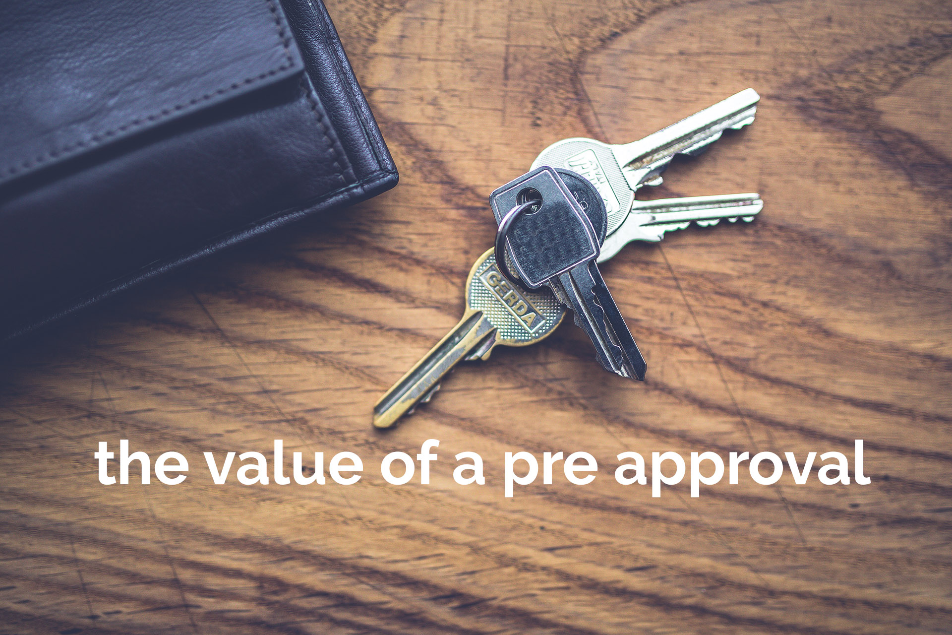 the value of a pre approval