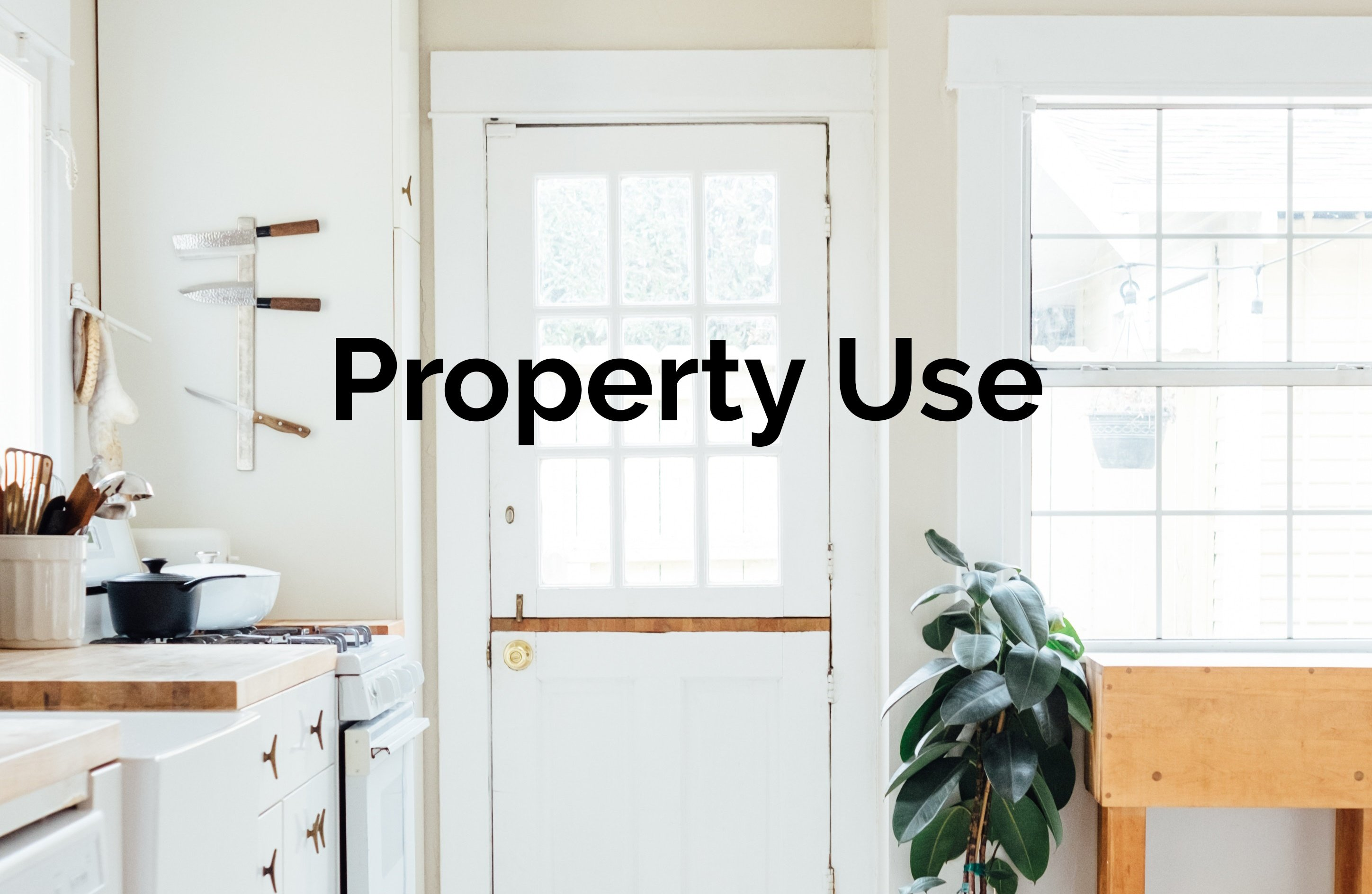 What is Property Use?