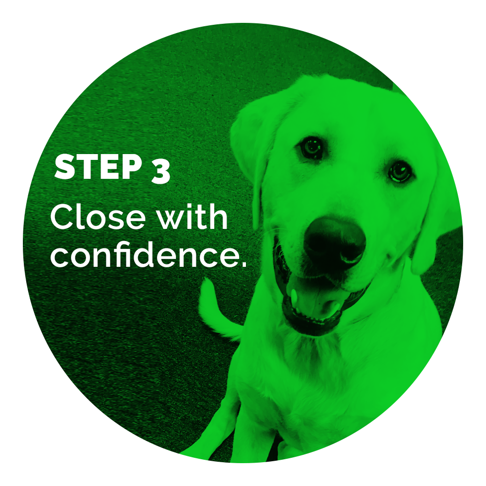 Close with confidence