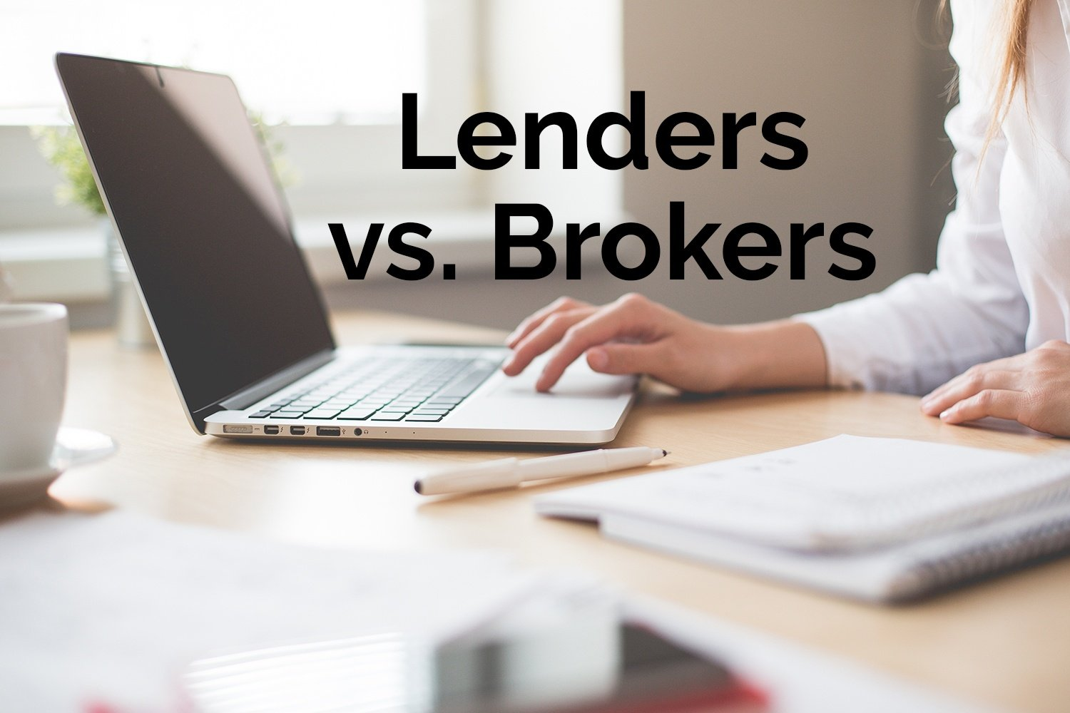Mortgage Brokers and Mortgage Lenders - is there a difference?